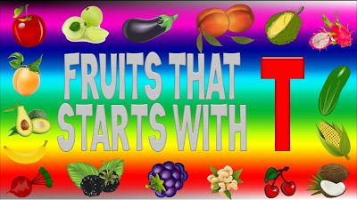 fruits that start with t | Fruits Name List A to Z | Fruit picture