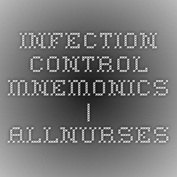 Infection Control Mnemonics