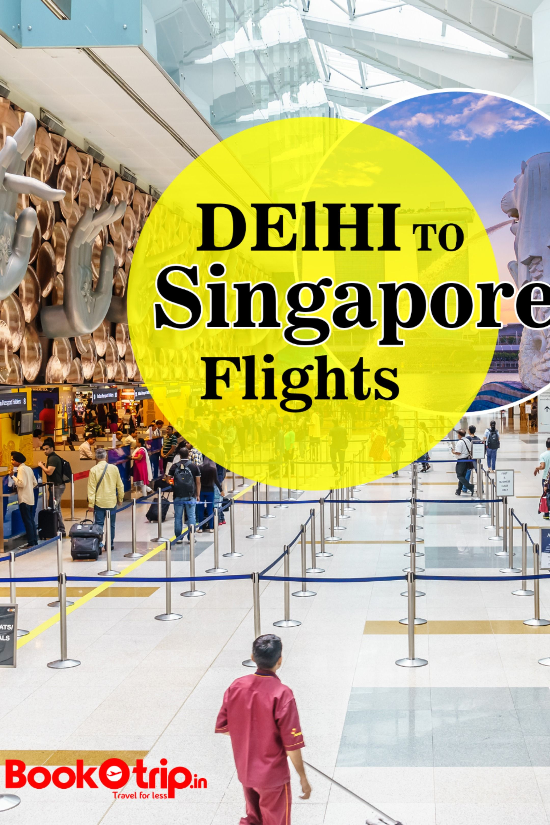 Singapore the Lion City from Delhi with BookOtrip in 2020