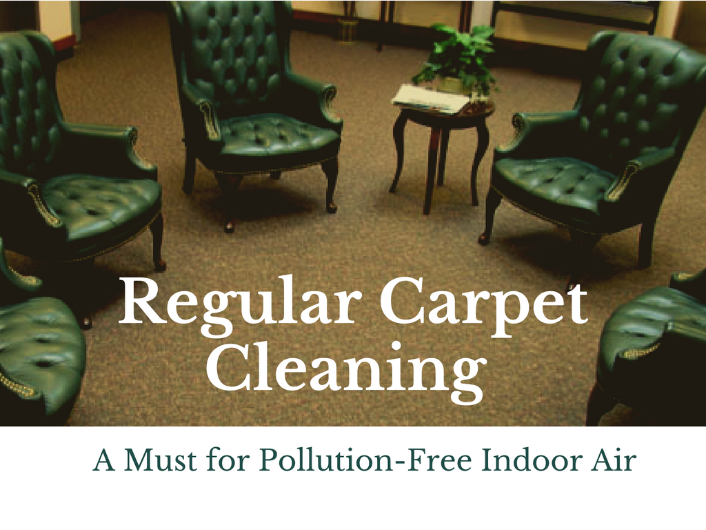 Know how a regular cleaning of your carpets plays an