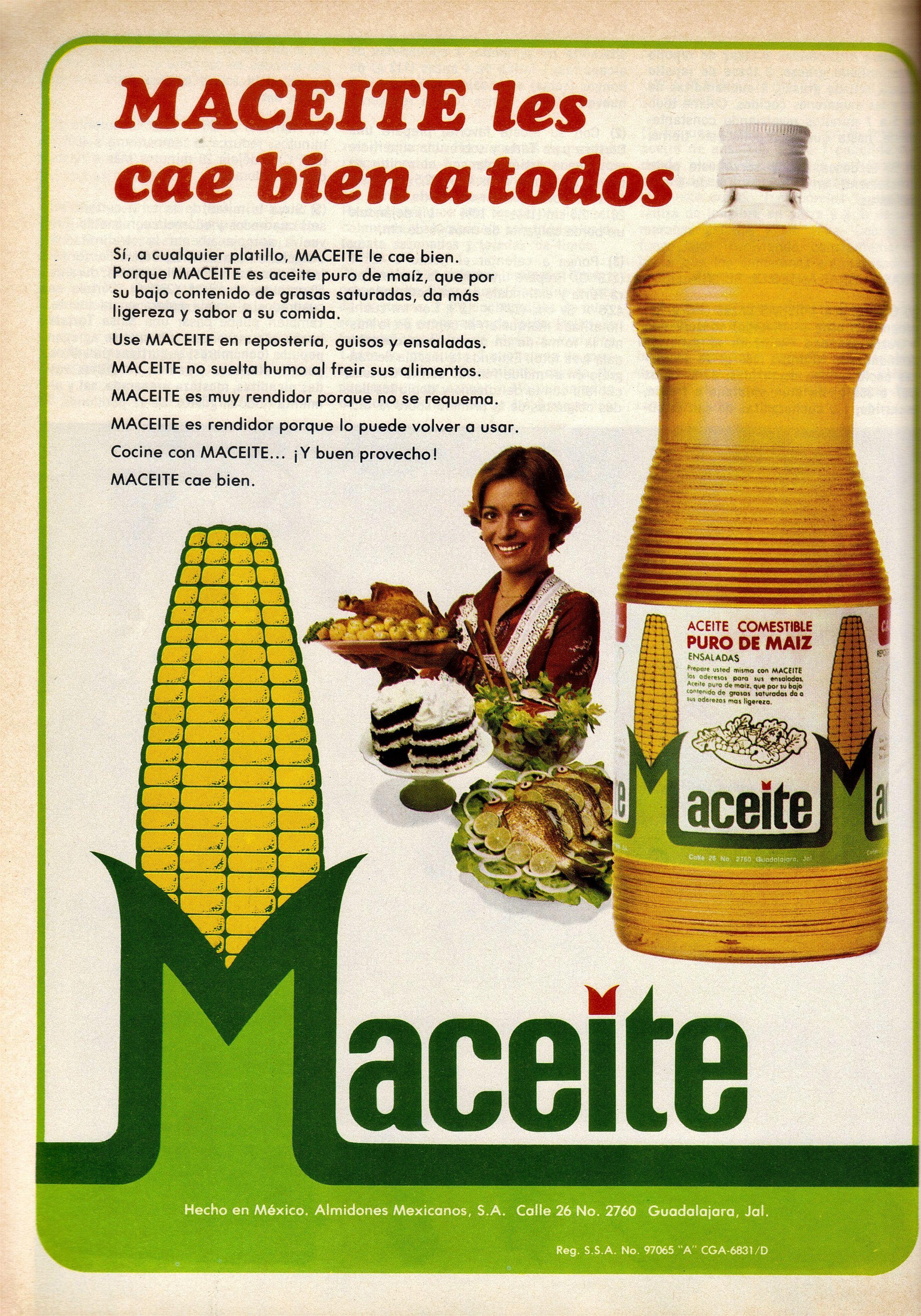 Publicidad Maceite; México, años 70s. | Guisos, Aceite de maiz, Ensaladas