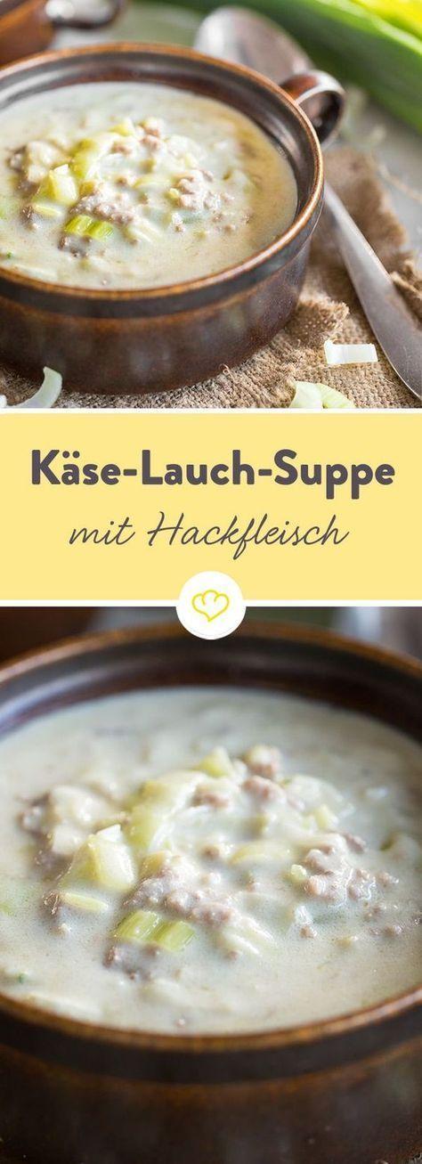 Deftige Käse-Lauch-Suppe mit Hackfleisch #meatfood
