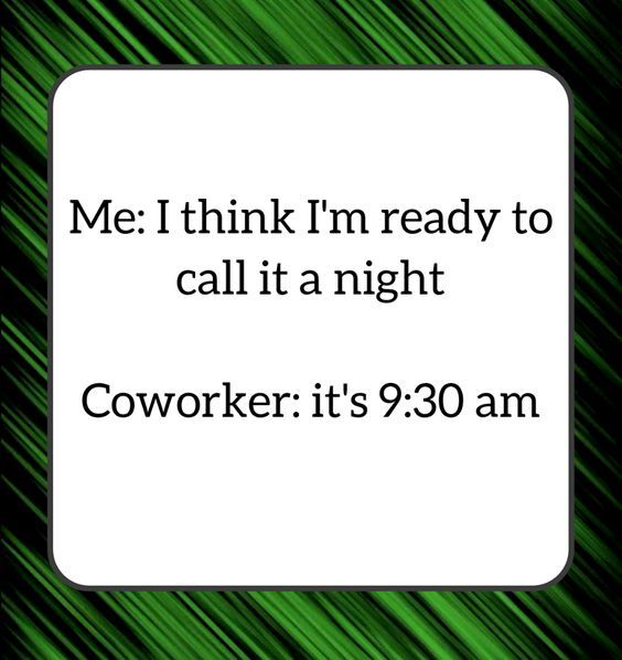 It S Been A Long Day Work Jokes Work Humor Funny Quotes