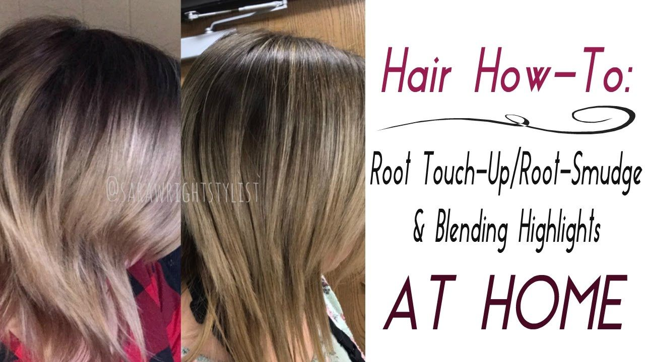AT HOME   Root Touch-Up/Root Smudge & Quick Highlights   Hair in ...