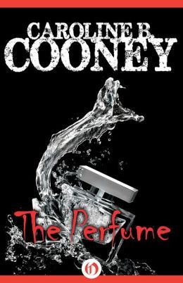 The Perfume  by Caroline B. Cooney