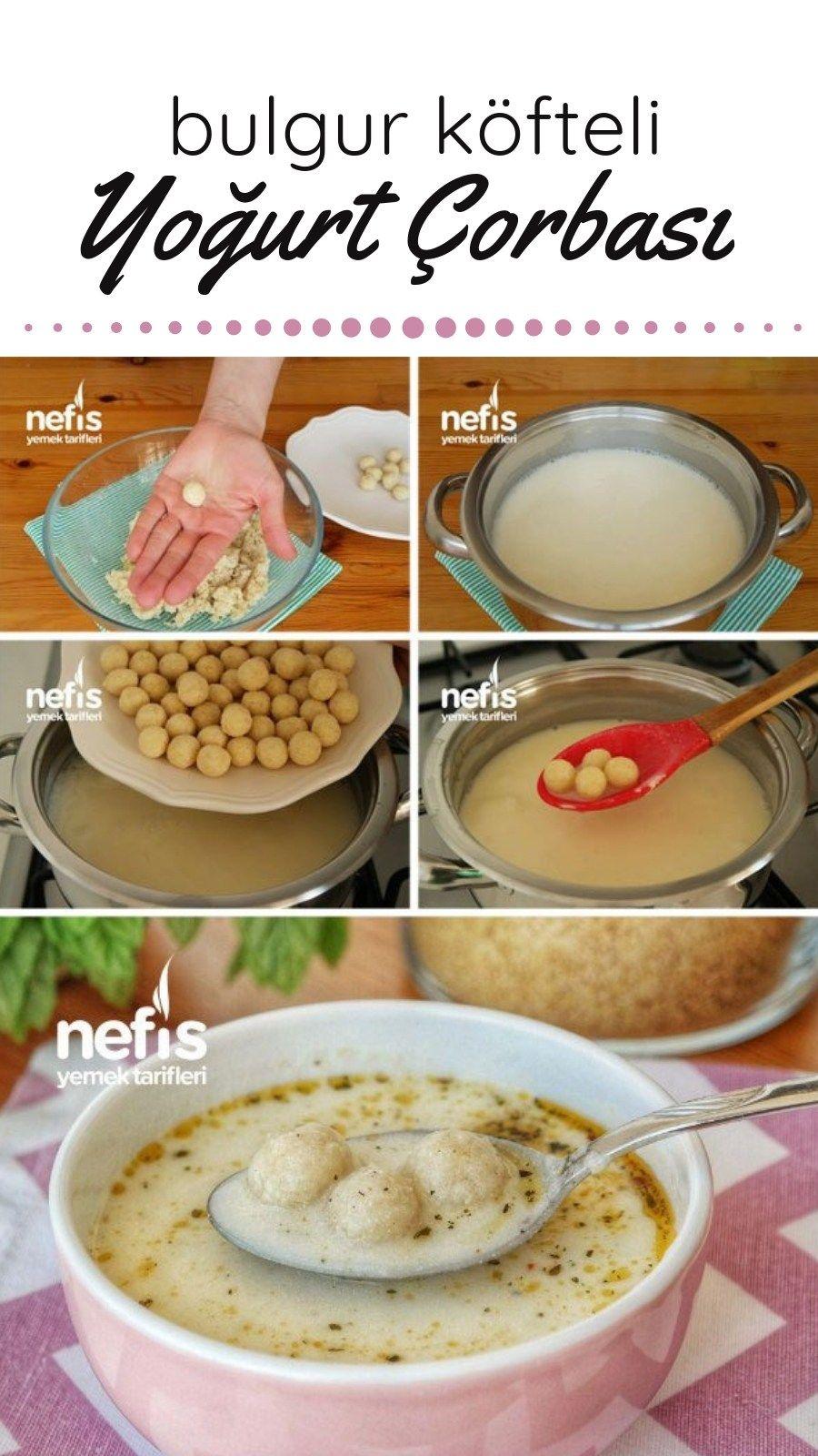 Bulgur Kofteli Yogurt Corbasi Videolu Nefis Yemek Tarifleri Yemek Tarifleri Yemek Gida