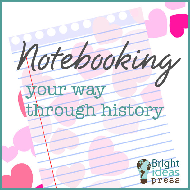 Photo of Notebooking Your Way Through History