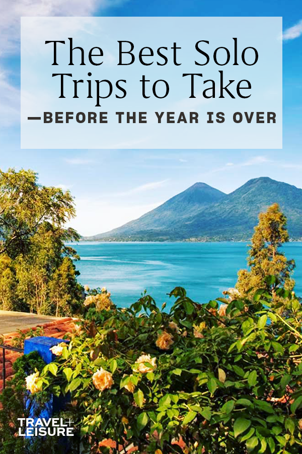 The Best Solo Trips To Take Before The Year Is Over Solo Travel Best Places To Travel Trip