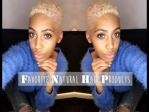 Natural Hair My Favorite Hair Products For Natural Hair Blonde Hair Tips Hair Hacks Natural Hair Styles Blonde Hair Tips
