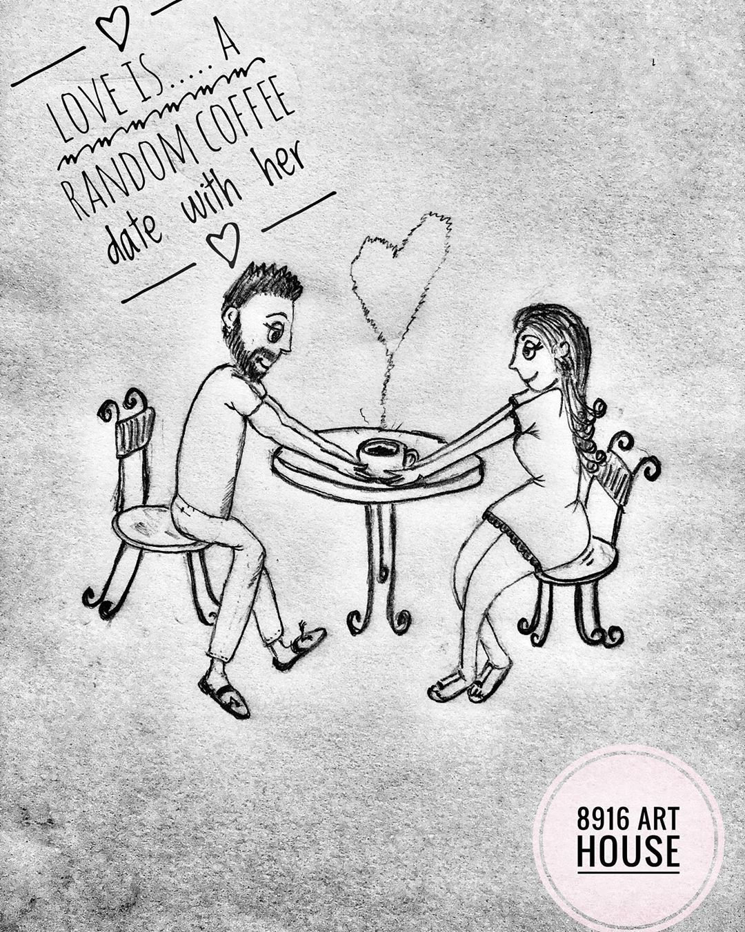 𝟠𝟡𝟙𝟞 𝔸ℝ𝕋 ℍ𝕆𝕌𝕊𝔼 On Instagram Love Is A Random Coffee Date With Her Pin Her Him Comment And Share Home Art Coffee Date Romantic Quotes