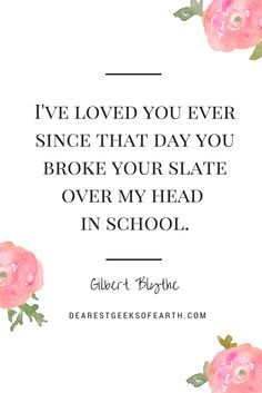 Gilbert Blythe Has All The Best Lines Anne Of Green Gables