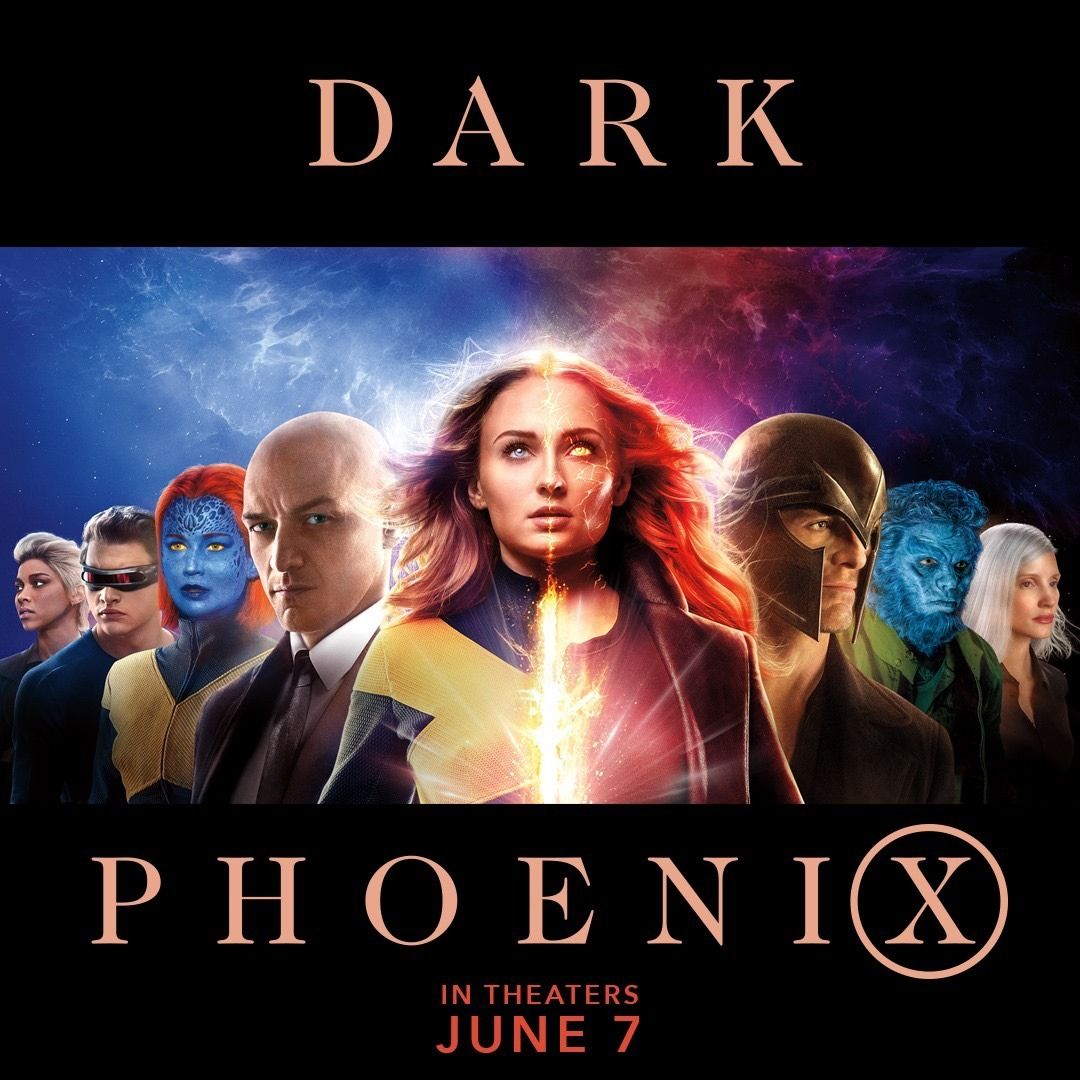 The X Men Fear Her Darkphoenix In Theaters June 7 With Images X Men Man Movies Dark Phoenix
