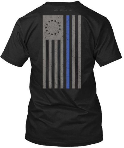 Police, Law Enforcement Thin Blue Line Betsy Ross Flag Shirt. For True Patriot Law Enforcement Officers! Wear your Police and Law Enforcement pride, and show your support for USA Officers. #police #leo #lawenforcement #thinblueline #thethinblueline #tshirt #shirt