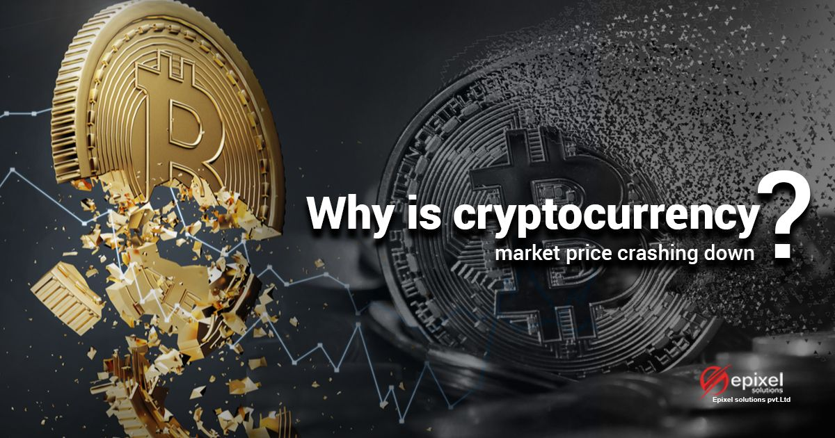 why cryptocurrency market down