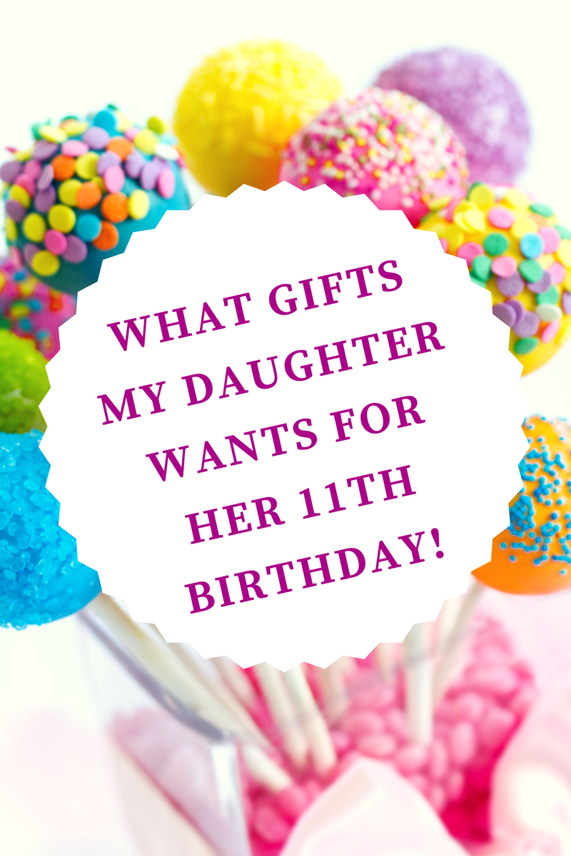 looking for the perfect gift for an 11 year old girl heres my daughters list for christmas and her birthday presents - 11 Year Old Christmas List