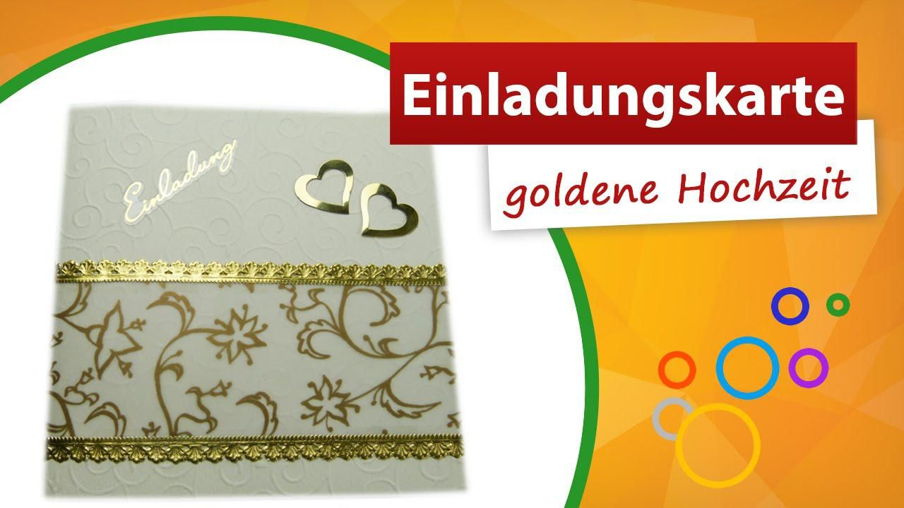 Einladungskarten Goldene Hochzeit Gestalten Kostenlos