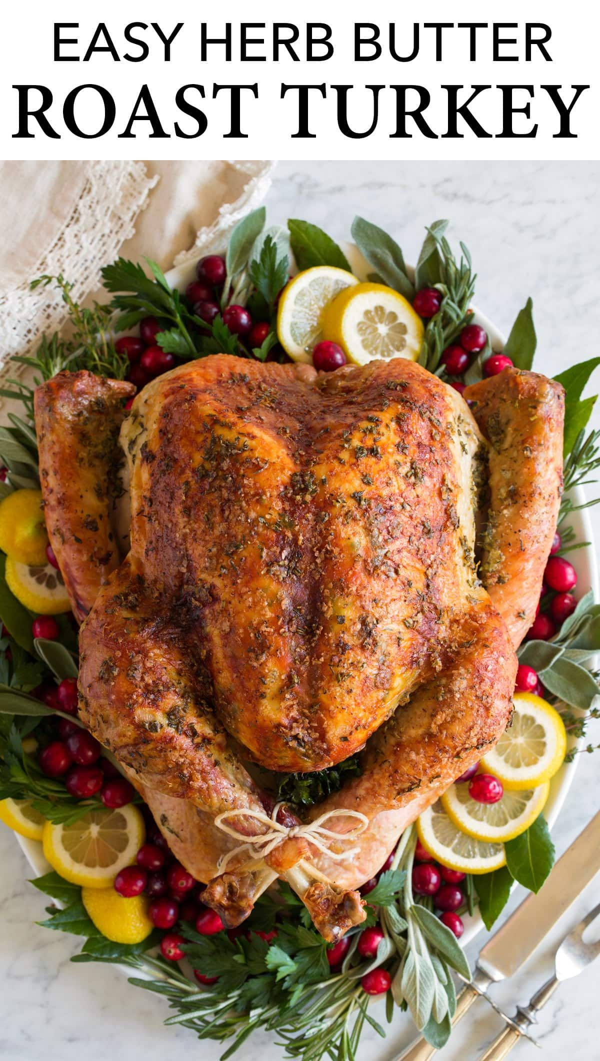 Roast Turkey - so easy, so flavorful, so tender and juicy! Made with a fresh or frozen and thawed turkey, lots of rich butter, flavorful fresh herbs, and bright lemon, onion and garlic. It's easy to prepare and it's sure to impress family and friends! #thanksgiving #turkey #recipe #turkeyrecipes