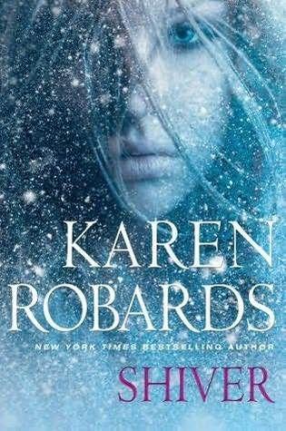Shiver by Karen Robards | Publication Date: December 4, 2012 | www.karenrobards.com | #Thriller #Suspense