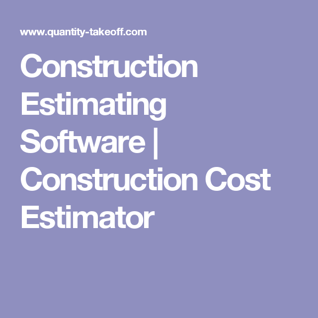 remodeling cost estimate software