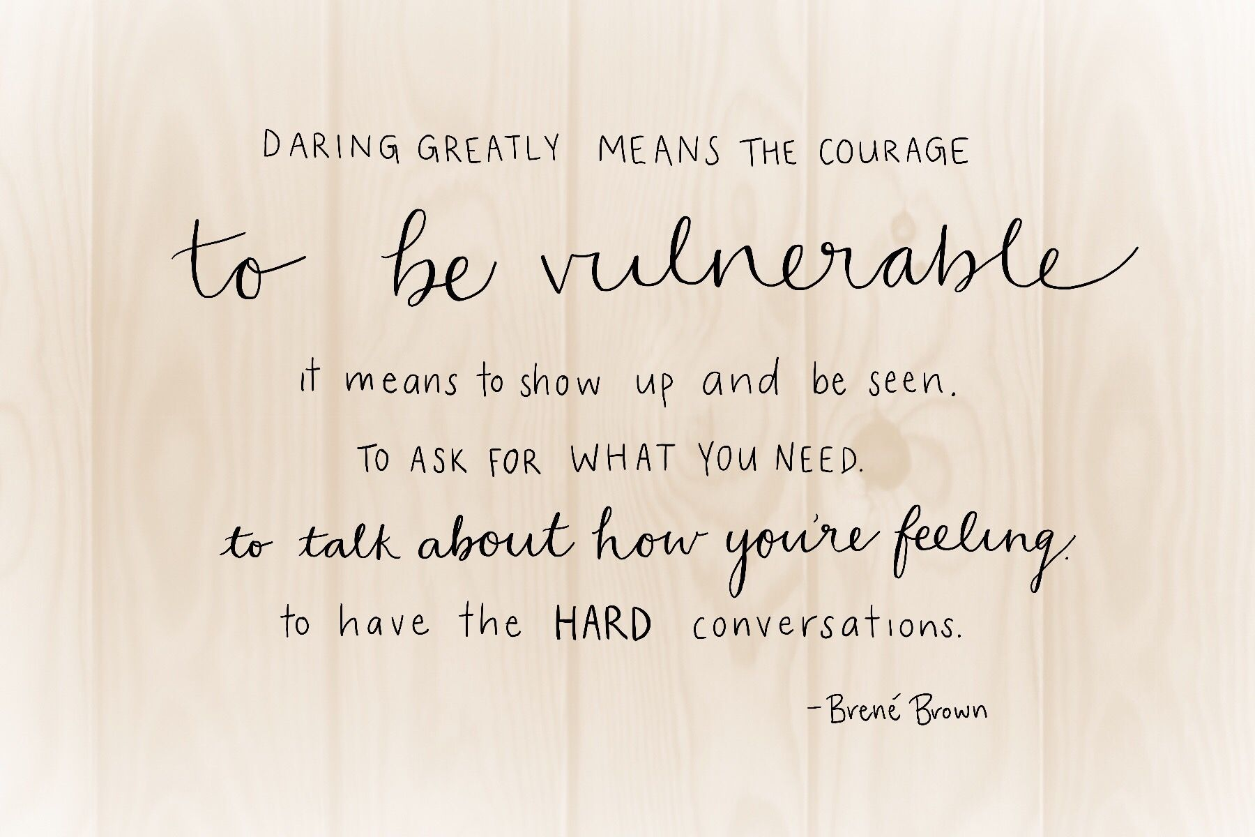 Daring Greatly Means The Courage To Be Vulnerable