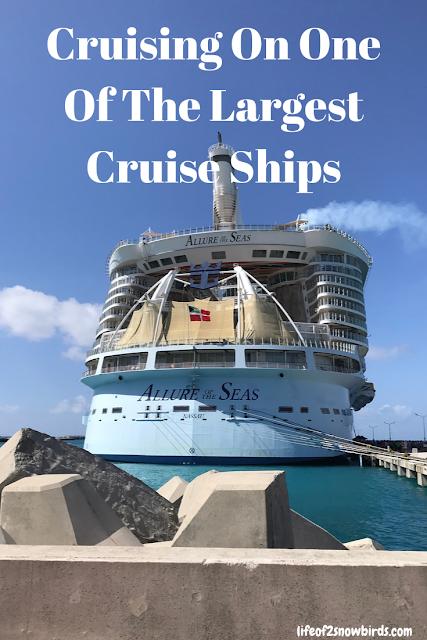 Cruising On One Of The Largest Cruise Ships Life Of 2 Snowbirds Cruise Ship Eastern Caribbean Cruises Cruise