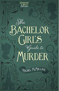The Bachelor Girl's Guide to Murder - book #1 in the Herringford and Watts Mysteries series