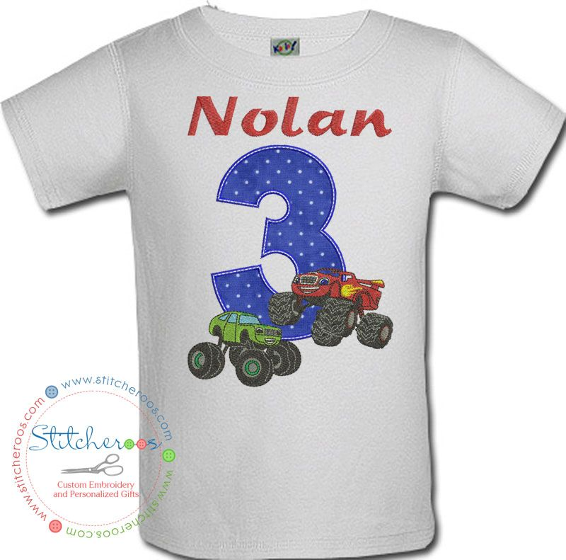 84a145760 Stitcheroos personalized Blaze and the Monster Machines birthday shirt