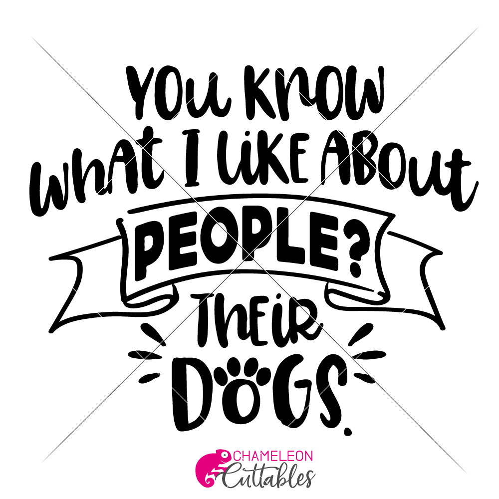 You know what I like about People Their dogs Funny SVG