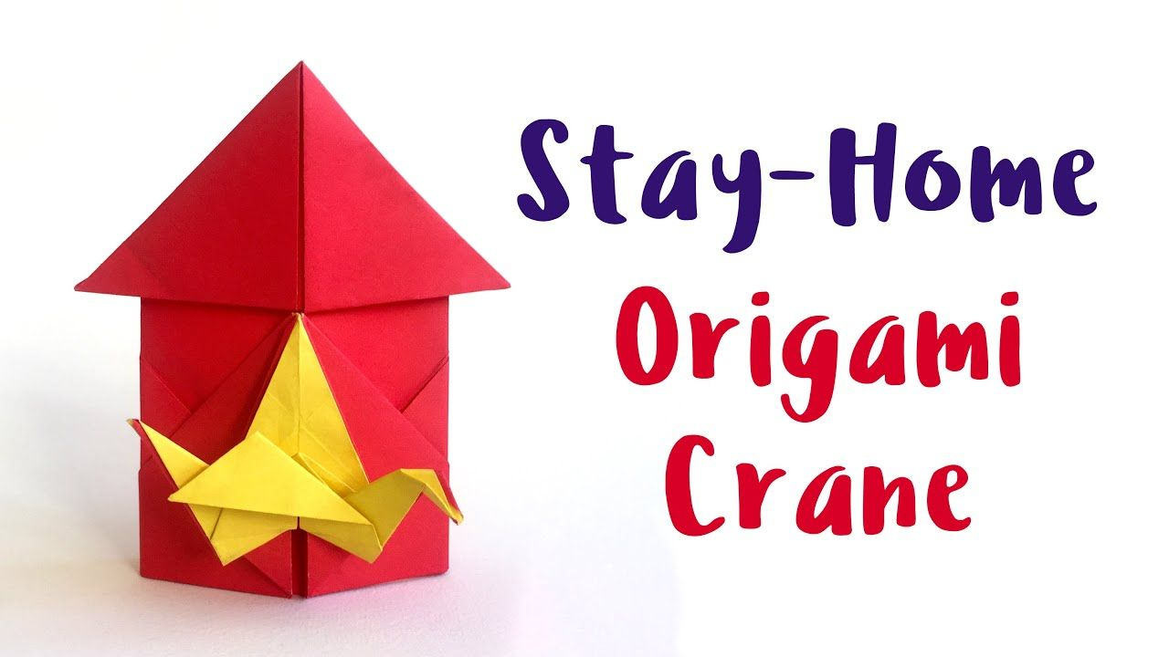 How To Make A Stay Home Origami Crane Youtube