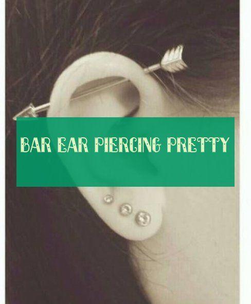 bar ear piercing pretty Ear Piercing,  #Bar #Ear #piercing #pretty #typesofearpiercings #earpiercingideas