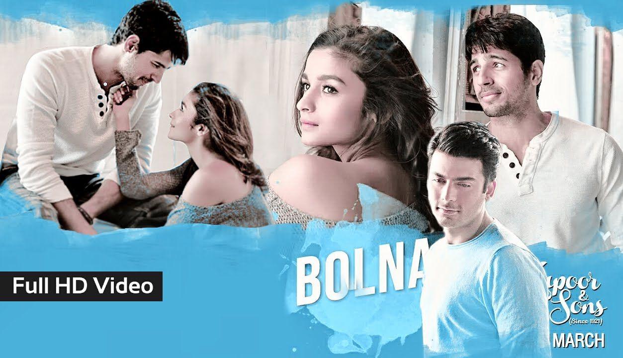 Bolna Full Video Song || Kapoor And Sons, Alia Bhatt