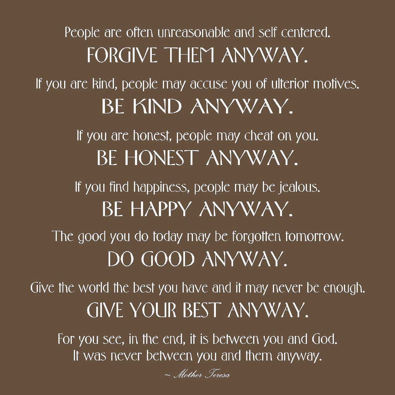 Do it anyway poem by mother theresa quotes pinterest poem do it anyway poem by mother theresa thecheapjerseys Choice Image