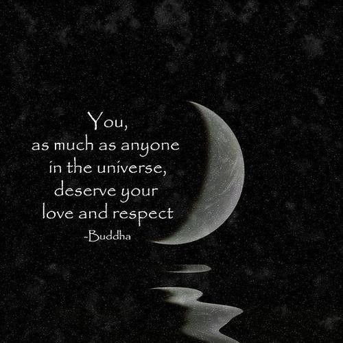 YOU...deserve...R.E.S.P.E.C.T...(my buddy)...Budha