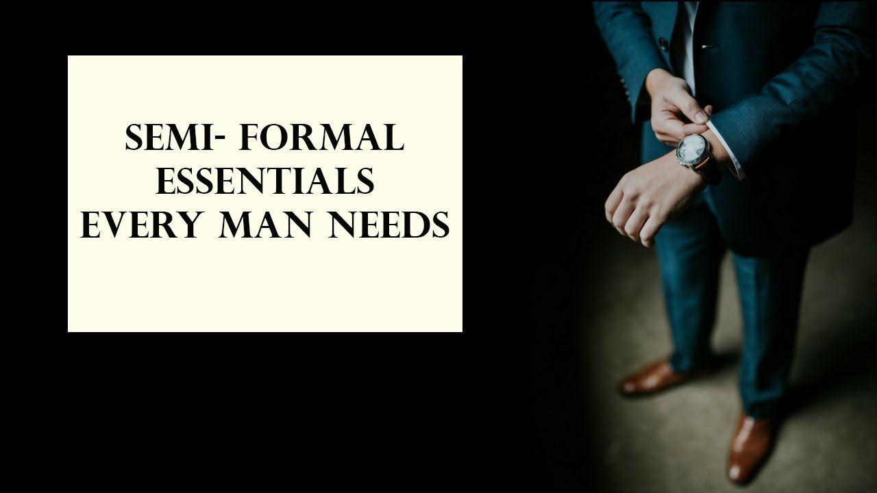 Semi formal attire every man should have menus clothing u fashion
