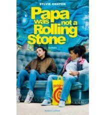Papa was not a Rolling Stone Livre Télécharger Gratuit - Sylvie OHAYON http://ebookonlinefree.com/fr/papa-was-not-a-rolling-stone-livre-telecharger-gratuit-ebook-sylvie-ohayon/