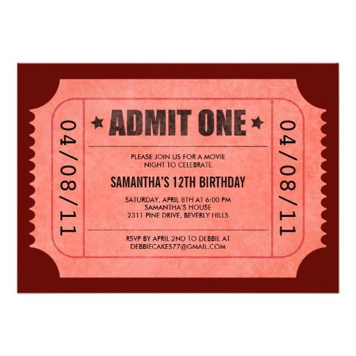 Red Admit One Ticket Invitations | Fonts, Colors and Birthdays