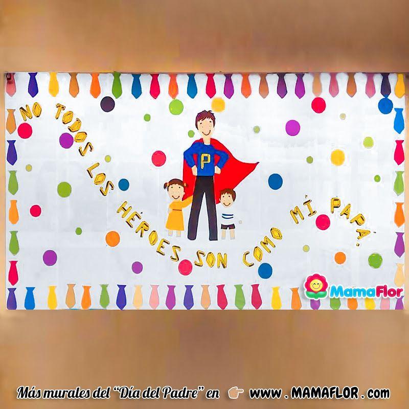 Murales Para El Dia Del Padre Super Faciles Dia Del Padre