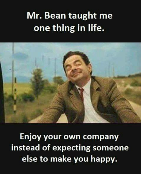 Mr Bean Life Lessons Mr Bean Quotes Fun Quotes Funny Bean Quote