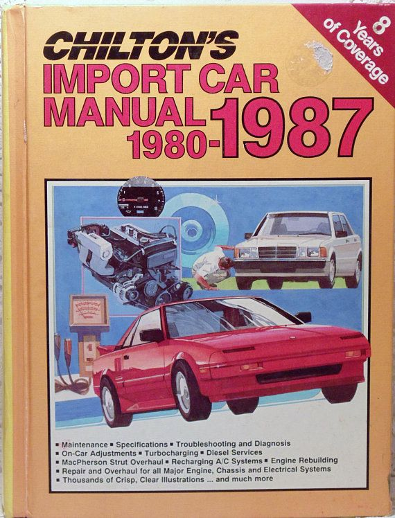 1980 1987 chiltons import car manual mechanics book automotive rh pinterest com Haynes Auto Repair Manuals Haynes Auto Repair Manuals