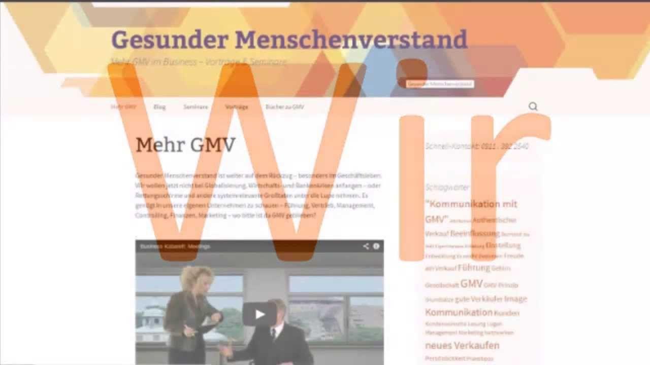 Was bitte ist gesunder Menschenverstand  GMV? Erklärungsversuche. Mehr: hhtp://gmv-prinzip.de