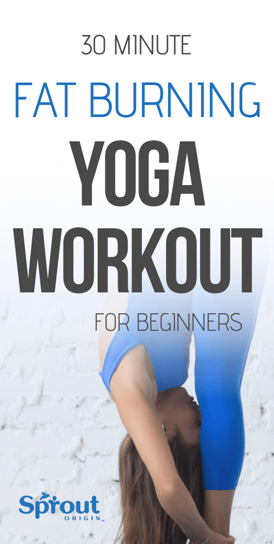 30 Minute Fat Burning Yoga Workout for Beginners is part of Fat burning yoga - When you hear the word yoga, what comes to your mind  A lot of fitness enthusiasts are now turning to yoga to improve their workout