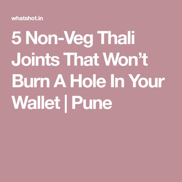 5 Non Veg Thali Joints That Won T Burn A Hole In Your Wallet Pune Veg Thali Veg Joint