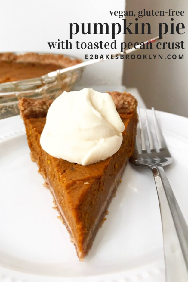 Pumpkin Pie With Toasted Pecan Crust Vegan Gluten Free Gluten Free Pumpkin Pie Dairy Free Pumpkin Pie Pumpkin Pie Recipes