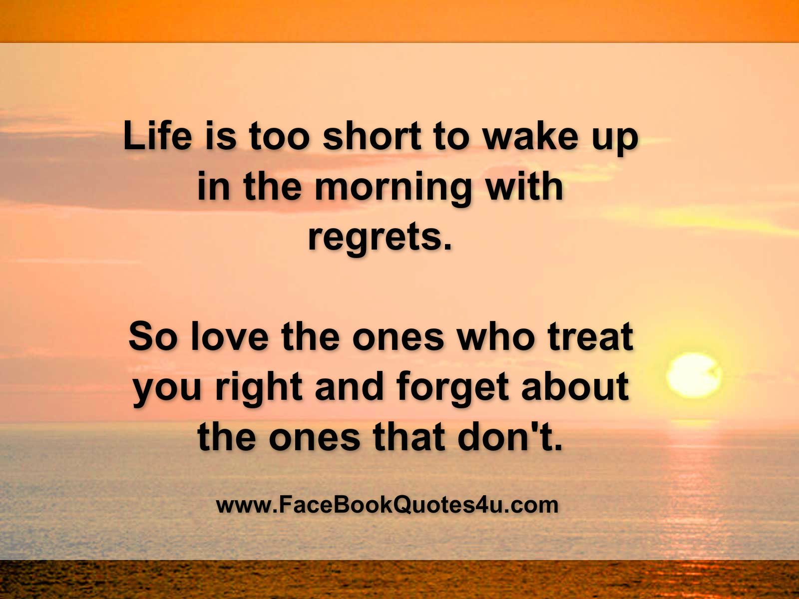 Facebook Quotes Life Is Too Short Good Morning Quotes Best Short Quotes Morning Quotes Images