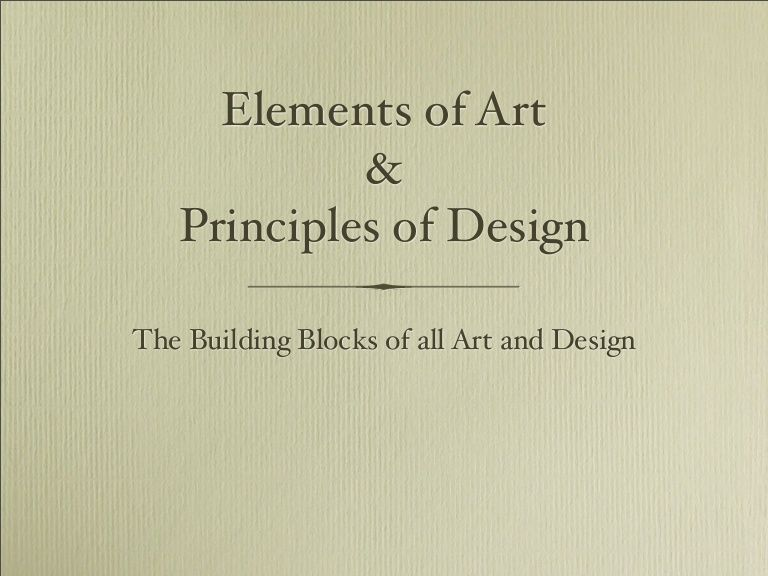 Basic Elements Of Art : Elements and principles pdf version by grade a via slideshare