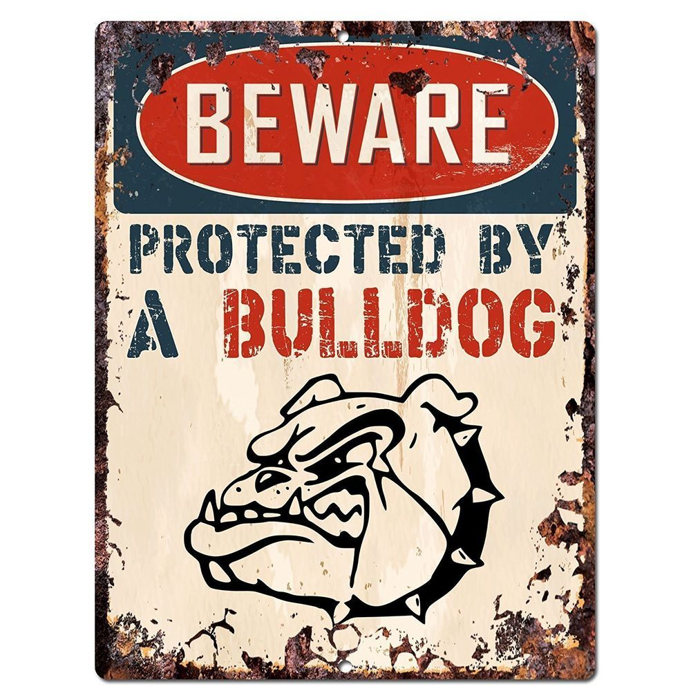 BEWARE PROTECTED BY A BULLDOG Chic Sign Vintage Retro