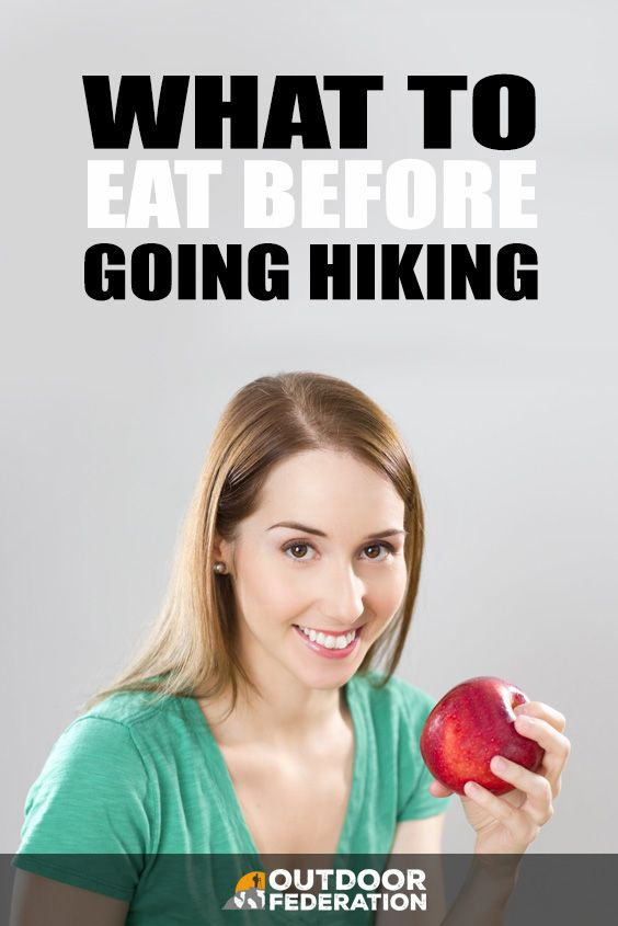 Photo of What To Eat Before Going Hiking