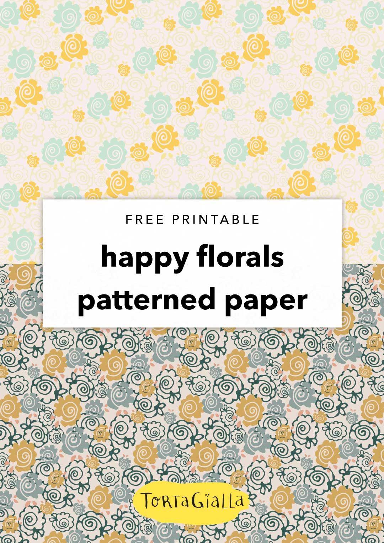 Free Printable Decorative Paper Happy Florals Craft Ideas