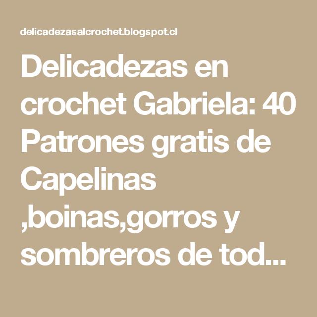 Delicadezas en crochet Gabriela: 40 Patrones gratis de Capelinas ...