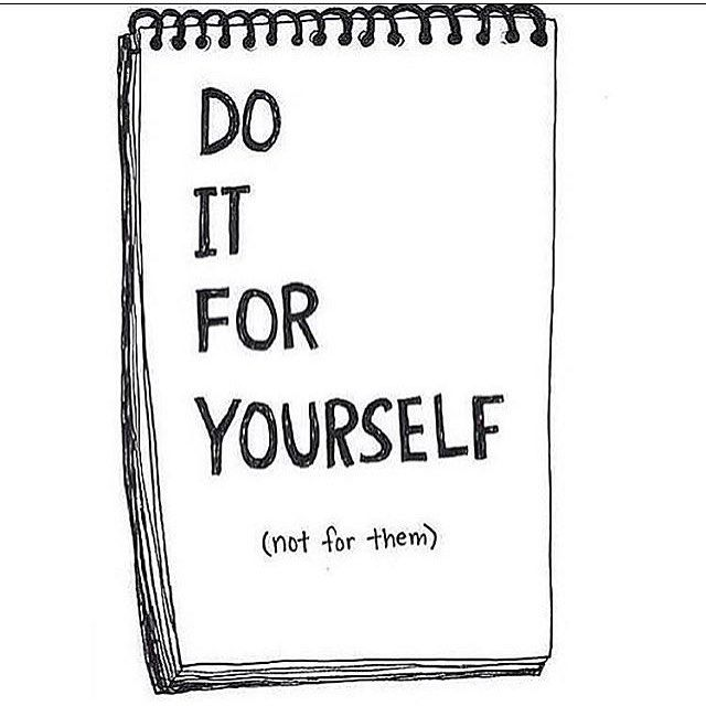 Do it for yourself. #wealthywords